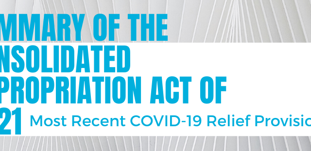Summary of the Consolidated Appropriation Act of 2021